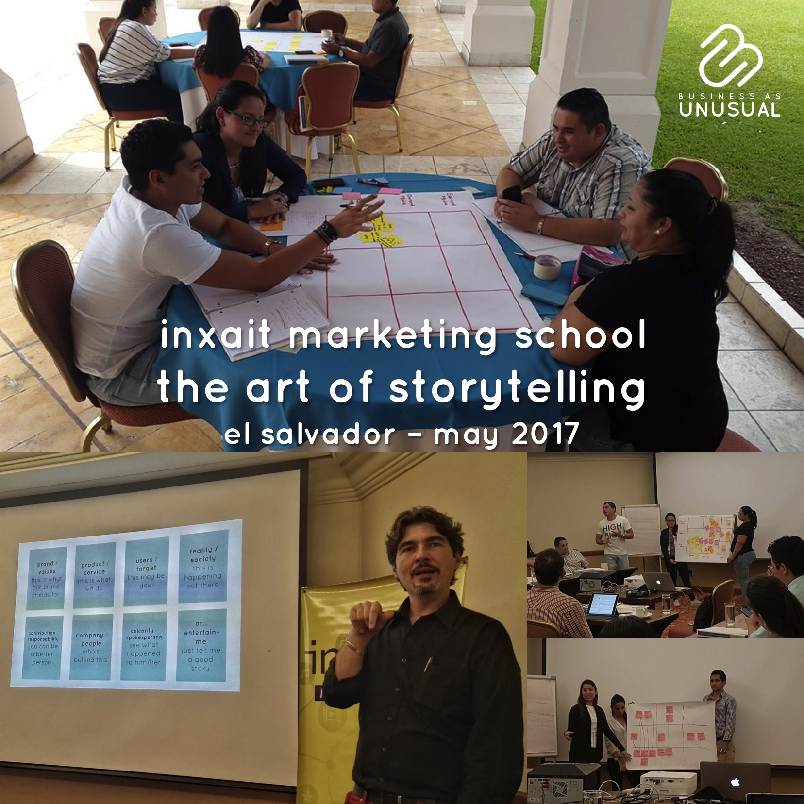 INXAIT Marketing School – The Art of Storytelling – El Salvador – May 2017