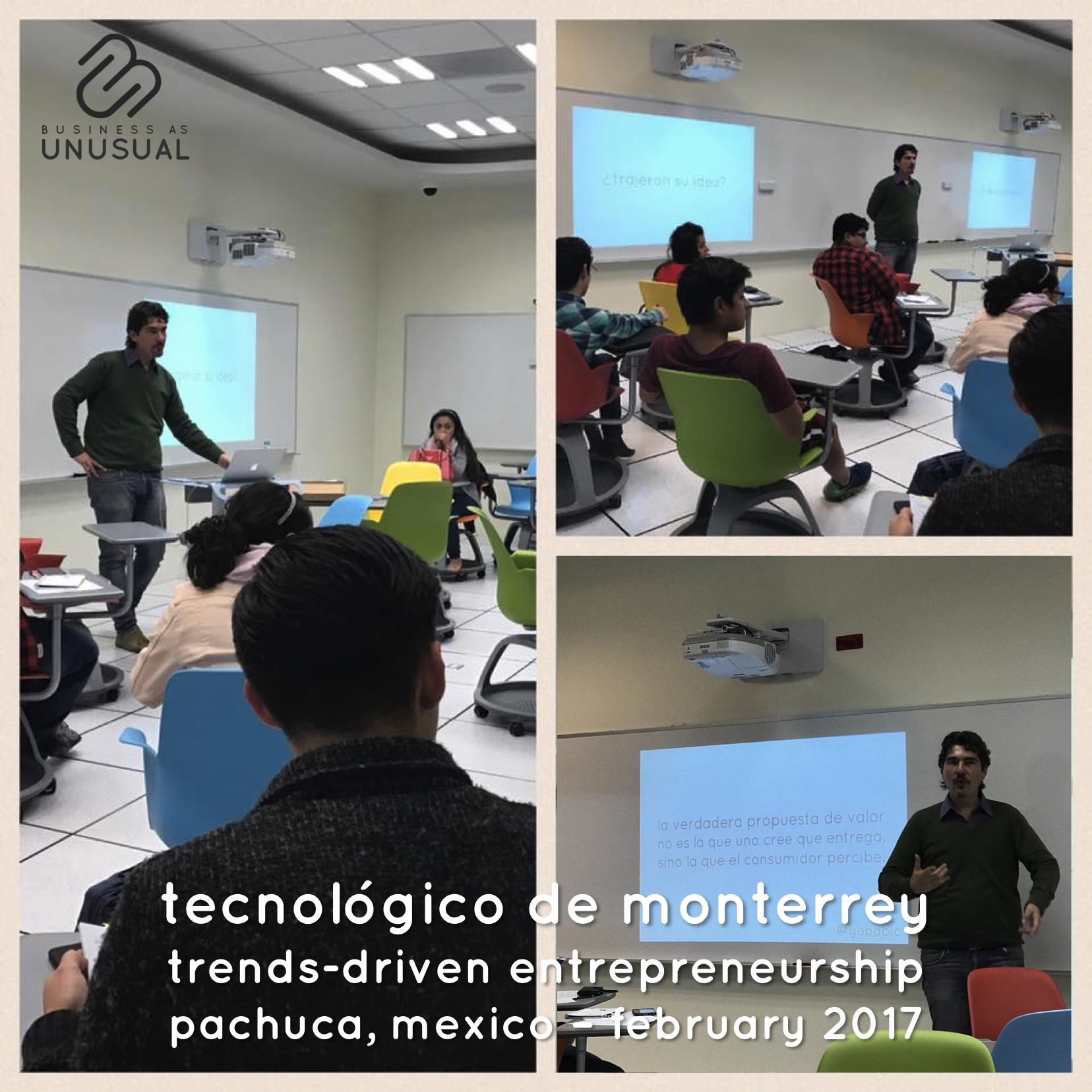 Instituto Tecnológico de Monterrey - Trends-Driven Entrepreneurship - Pachuca 2017