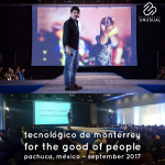 Instituto Tecnológico y de Estudios Superiores de Monterrey (ITESM, Campus Hidalgo) – For the good of people – September 2017