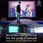 Instituto Tecnológico y de Estudios Superiores de Monterrey (ITESM, Campus Hidalgo) - For the good of people - September 2017
