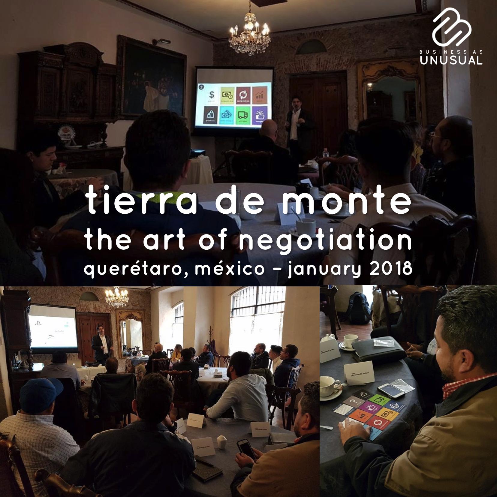 Tierra de Monte - The Art of Negotiation - Querétaro 2018