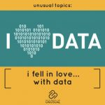 I Fell in Love with Data.