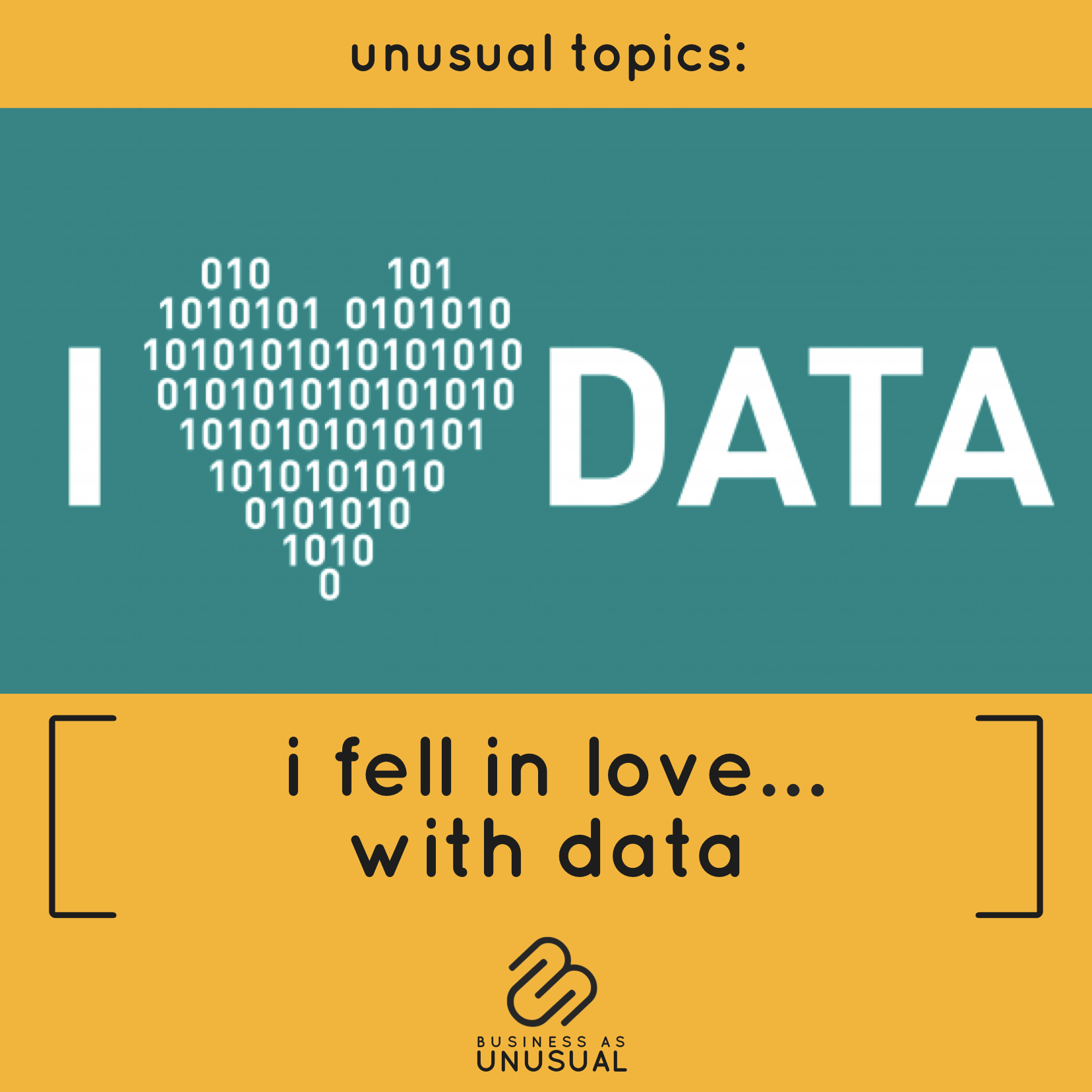 I Fell in Love with Data