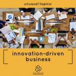 Innovation-Driven Business