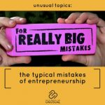 The Typical Mistakes of Entrepreneurship