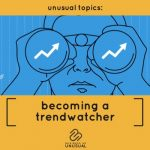 Becoming a Trendwatcher