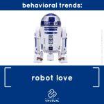 Trend: Robot Love