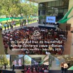 INC Crowded Tecnologico de Monterrey - Human-Centered Value Creation - Guadalajara February 2019