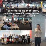 ITESM Tecnologico de Monterrey - Human-Centered Value Creation - Puebla Mexico June 2019