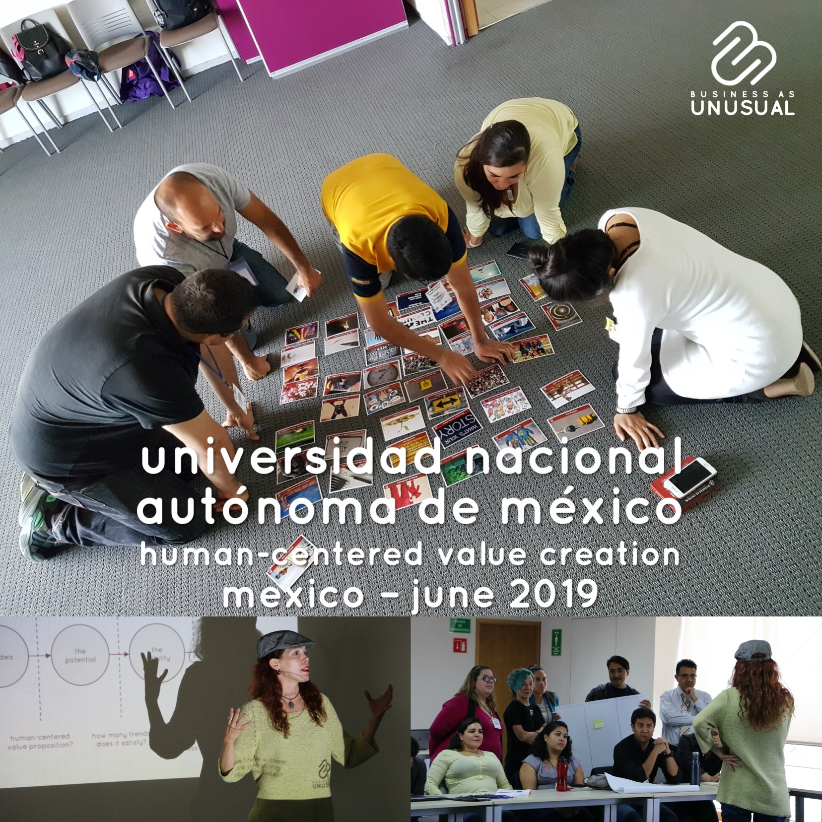 UNAM - Human-Centered Value Creation - Workshop - Mexico June 2019